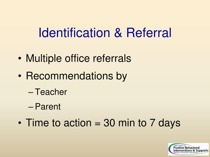 Identification & Referral