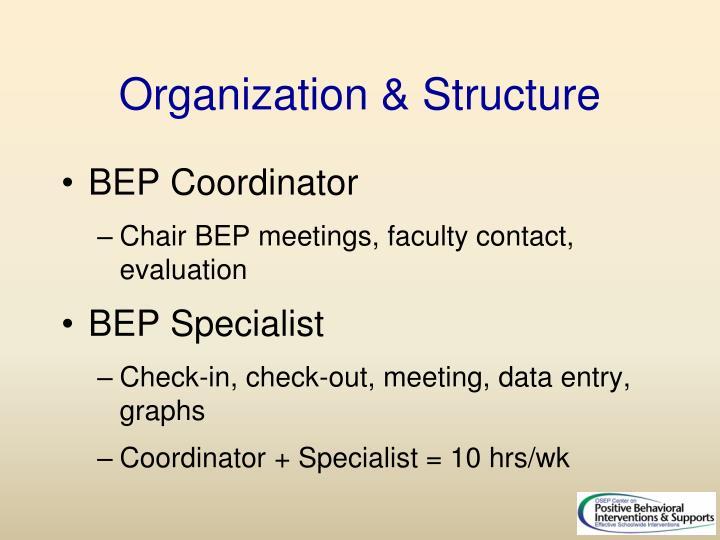 Organization & Structure