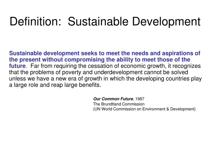 Definition:  Sustainable Development
