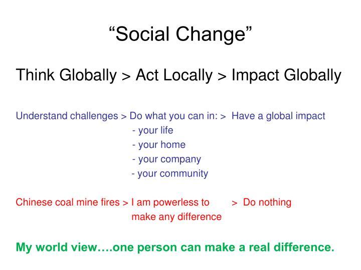 """Social Change"""