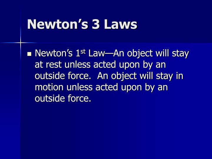 Newton's 3 Laws