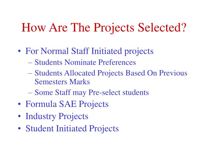 How Are The Projects Selected?
