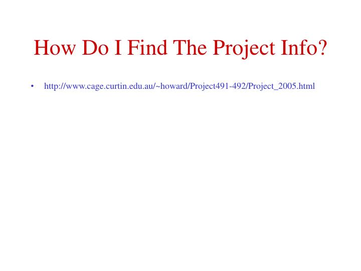 How do i find the project info