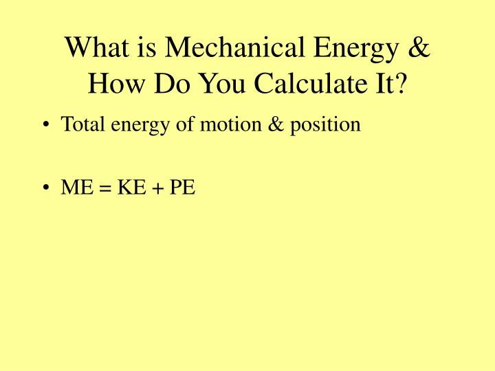 What is Mechanical Energy & How Do You Calculate It?