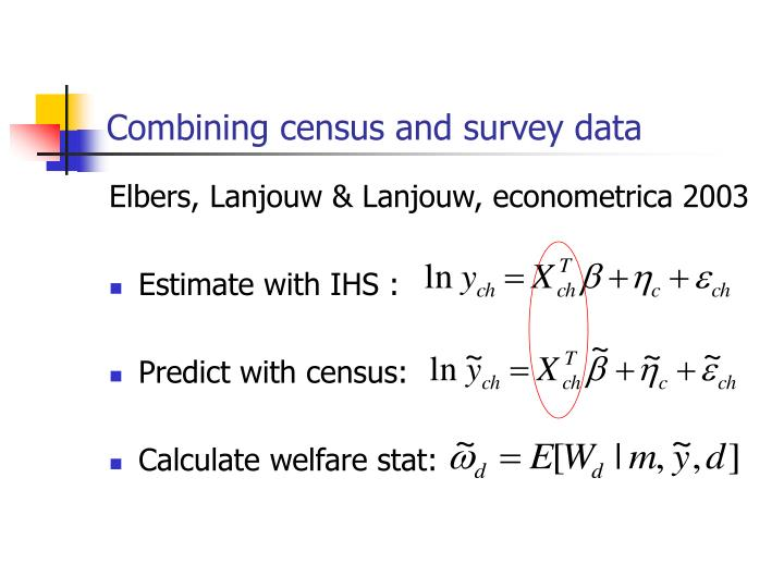 Combining census and survey data