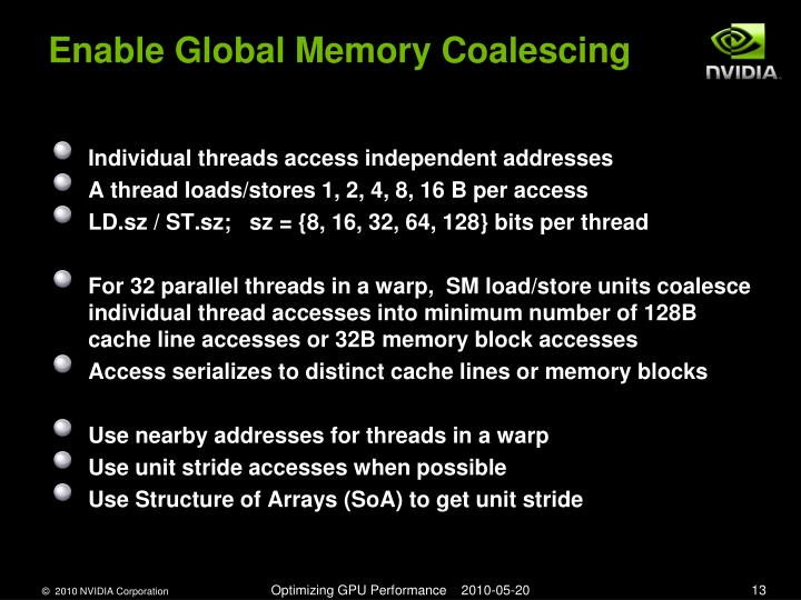 Enable Global Memory Coalescing