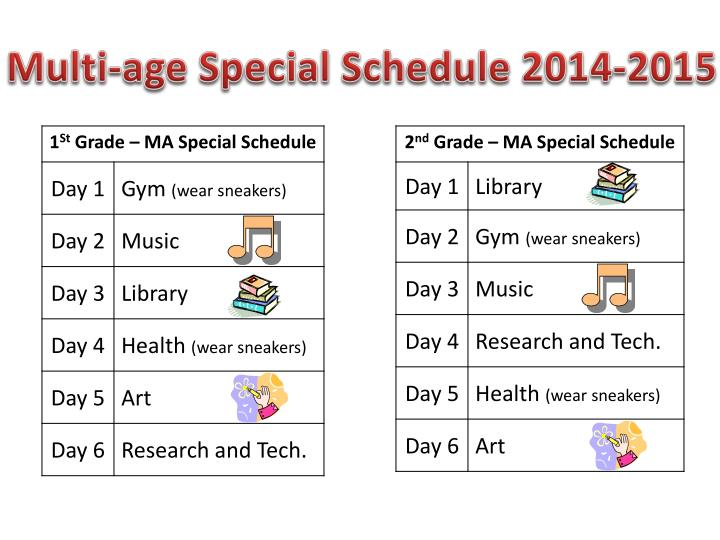 Multi-age Special Schedule 2014-2015