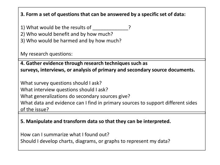 3. Form a set of questions that can be answered by a specific set of data:
