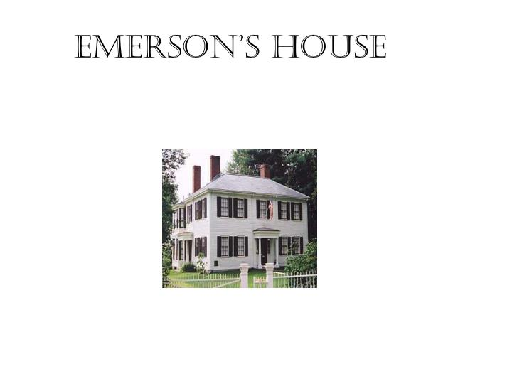 Emerson's House
