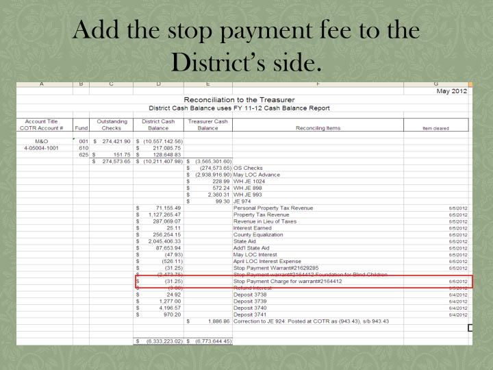 Add the stop payment fee to the District's side.