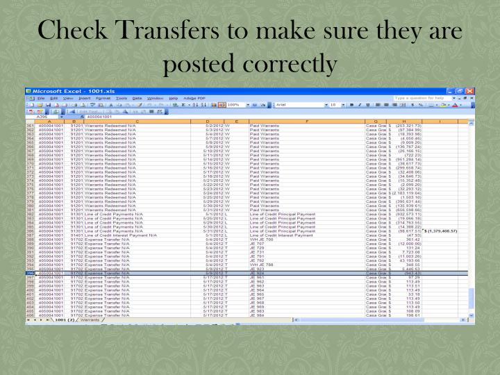 Check Transfers to make sure they are posted correctly