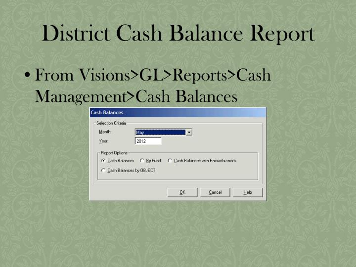 District Cash Balance Report