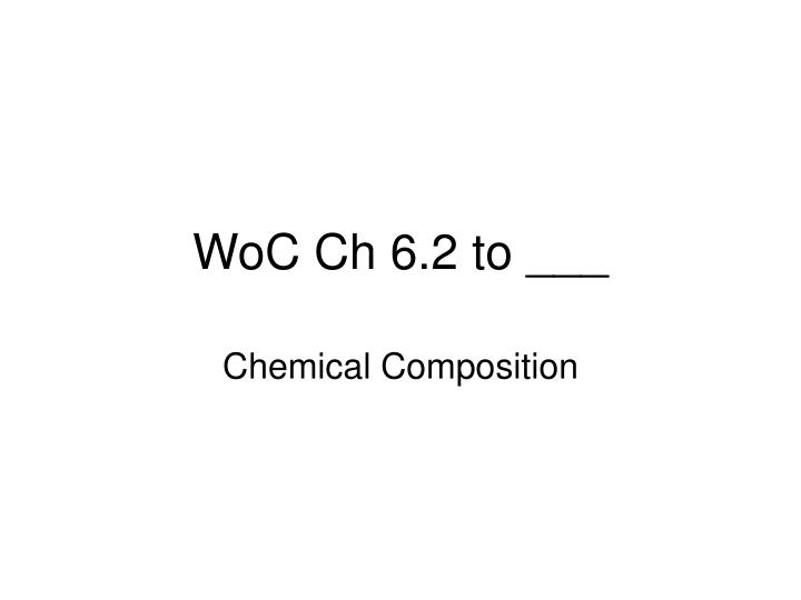 Woc ch 6 2 to