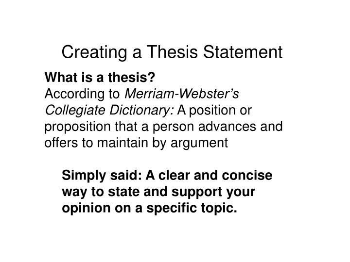 statement thesis whats Thesis - an unproved statement put forward as a premise in an argument assumption , premise , premiss - a statement that is assumed to be true and from which a conclusion can be drawn on the assumption that he has been injured we can infer that he will not to play.