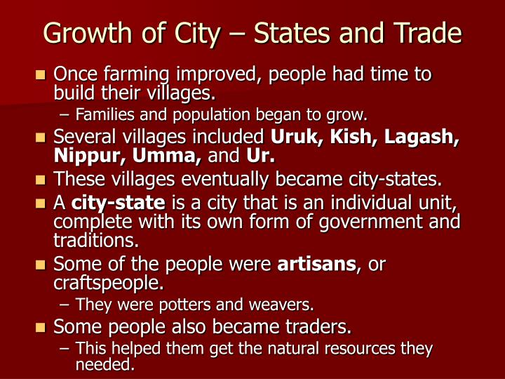 Growth of City – States and Trade