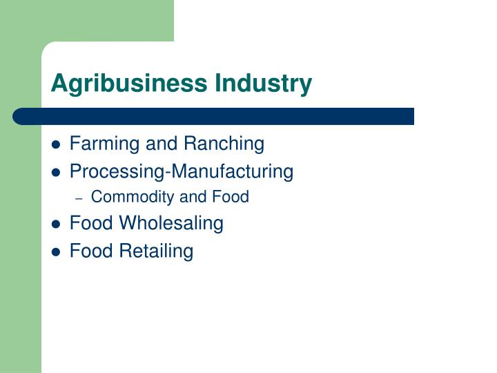 Agribusiness Industry