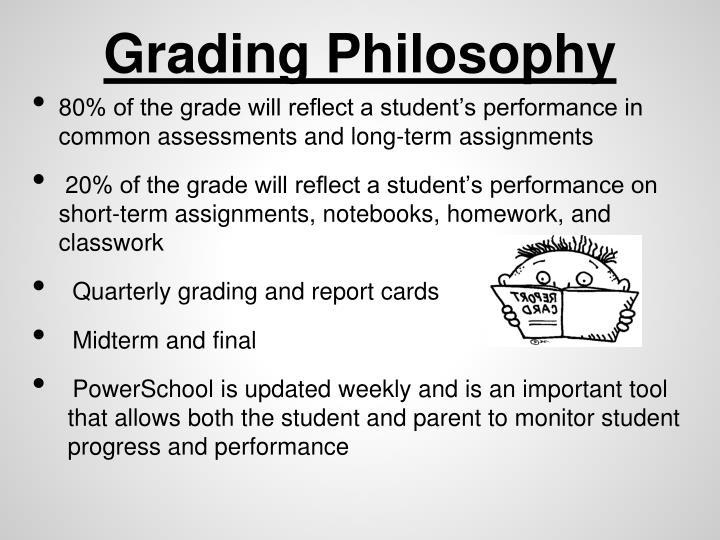 Grading Philosophy