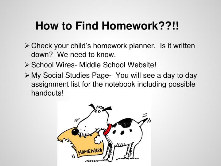 How to Find Homework??!!