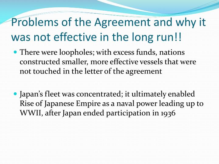 Problems of the Agreement and why it was not effective in the long run!!