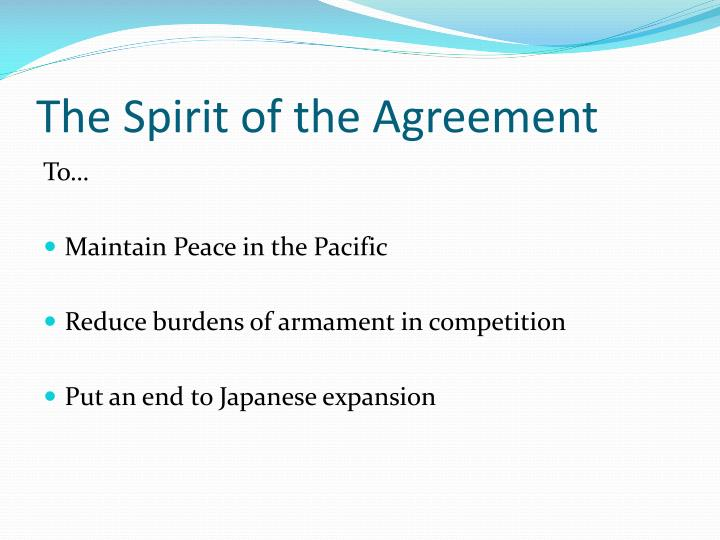 The Spirit of the Agreement