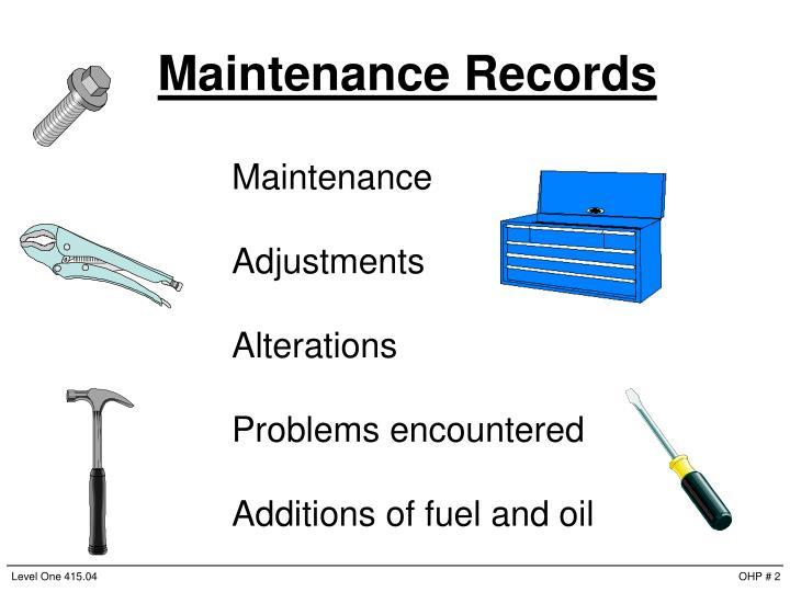 Maintenance Records