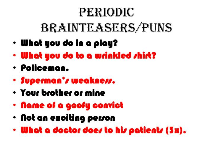 Periodic Brainteasers/Puns