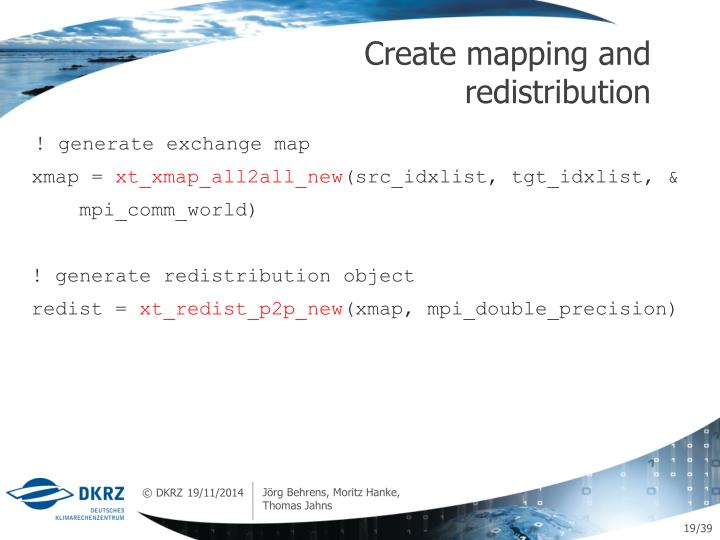 Create mapping and redistribution