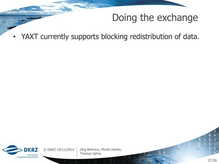 Doing the exchange