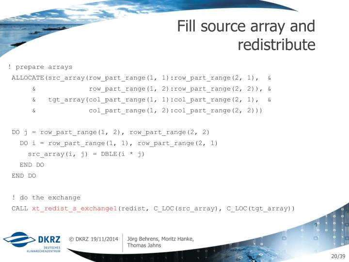 Fill source array and redistribute
