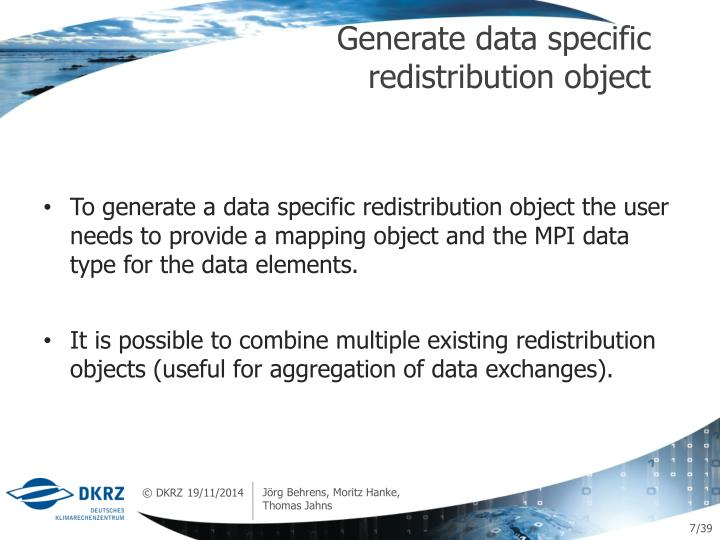 Generate data specific redistribution object