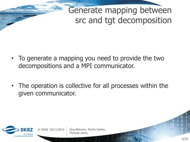 Generate mapping between src and tgt decomposition