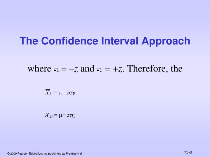 The Confidence Interval Approach