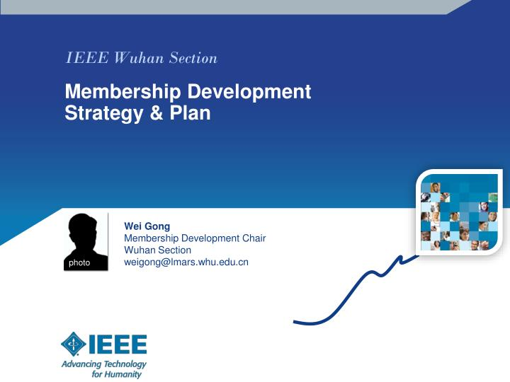 Ieee wuhan section membership development strategy plan
