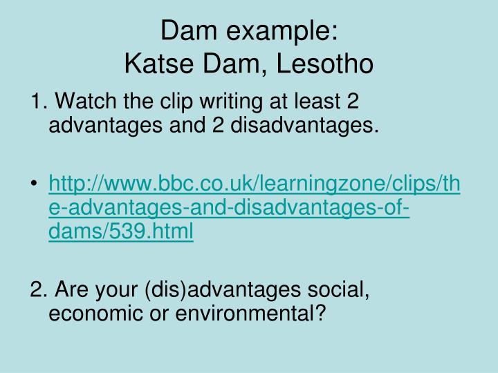 Dam example:
