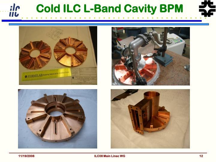 Cold ILC L-Band Cavity BPM