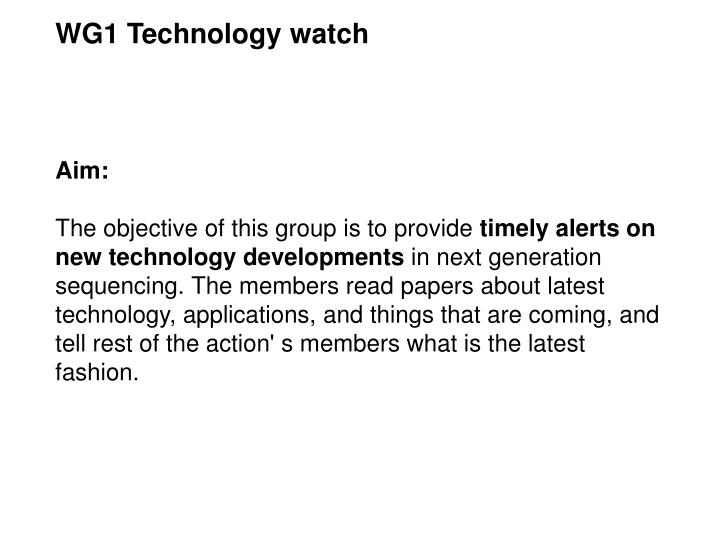 WG1 Technology watch
