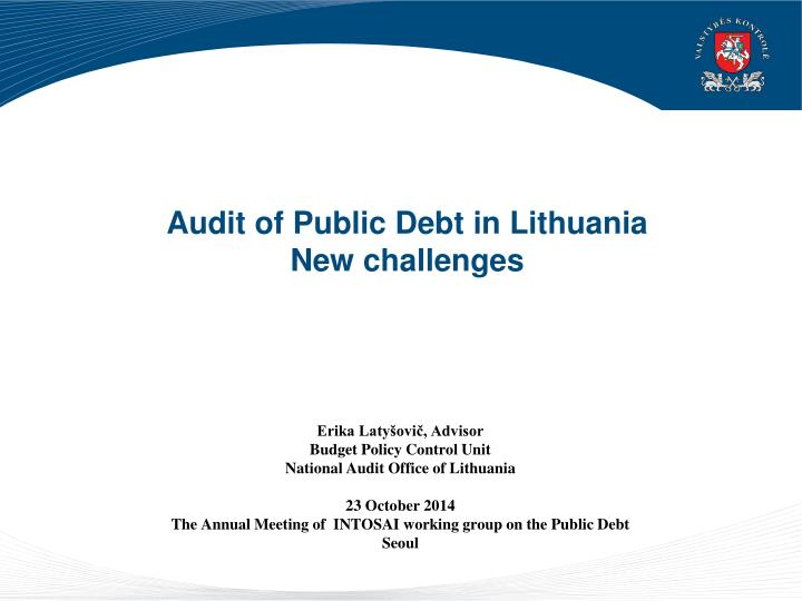 Audit of public debt in lithuania n ew challenges