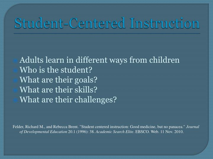 Student-Centered Instruction