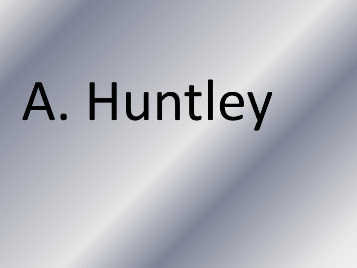 A. Huntley