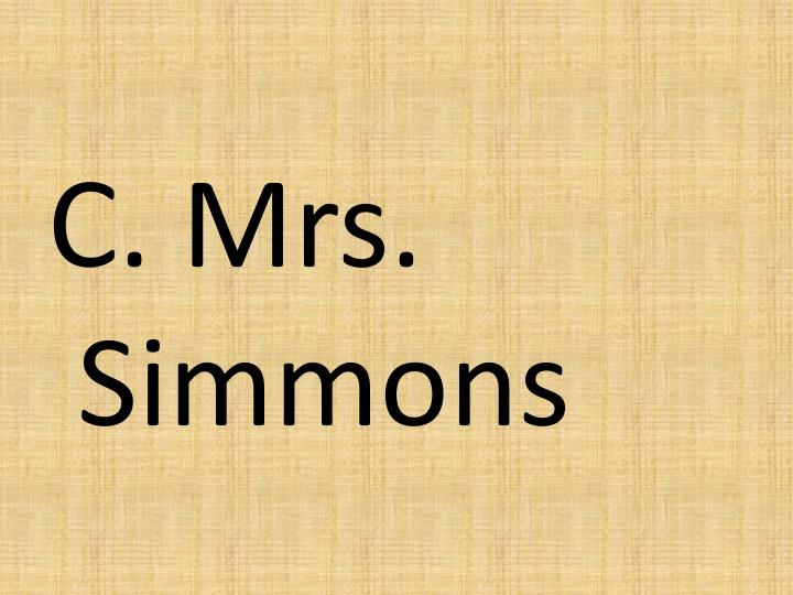 C. Mrs. Simmons