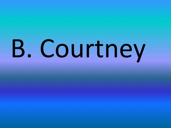 B. Courtney