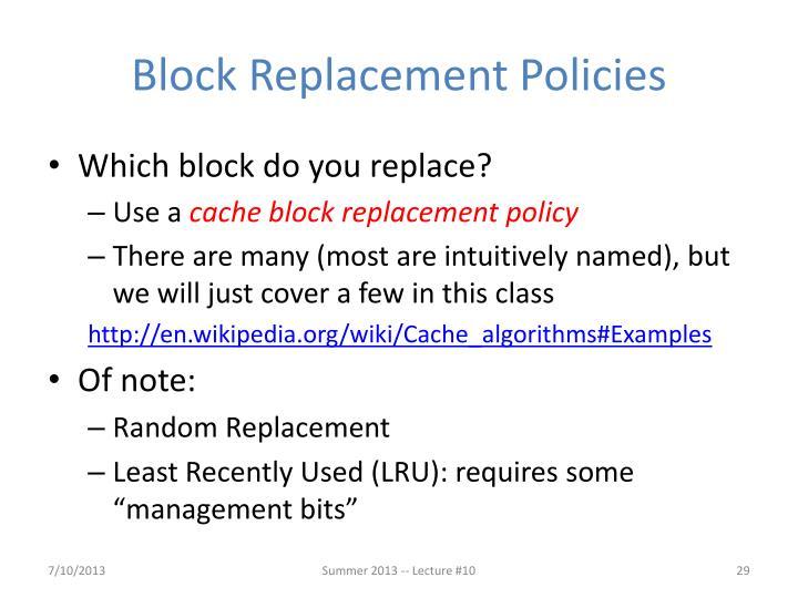 Block Replacement Policies