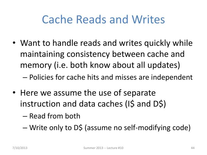 Cache Reads and Writes