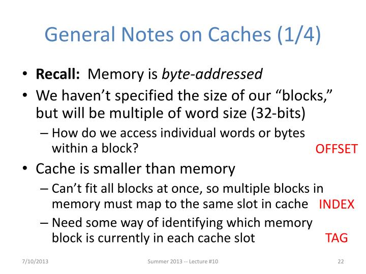 General Notes on Caches (1/4)