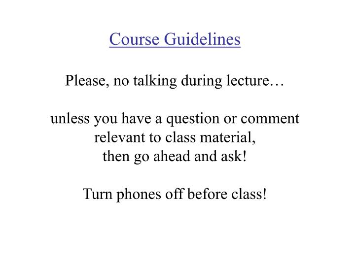 Course Guidelines