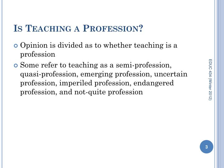 Is Teaching a Profession?