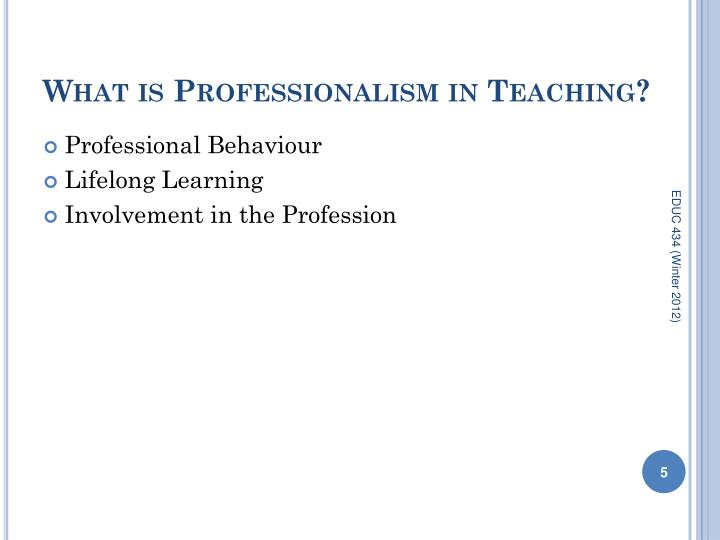 What is Professionalism in Teaching?