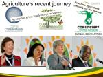 agriculture s recent journey
