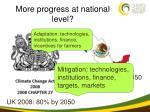 more progress at national level