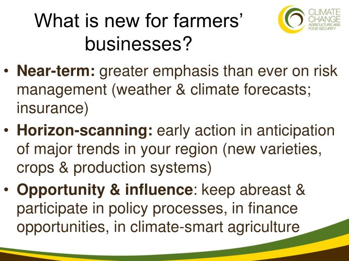 What is new for farmers' businesses?
